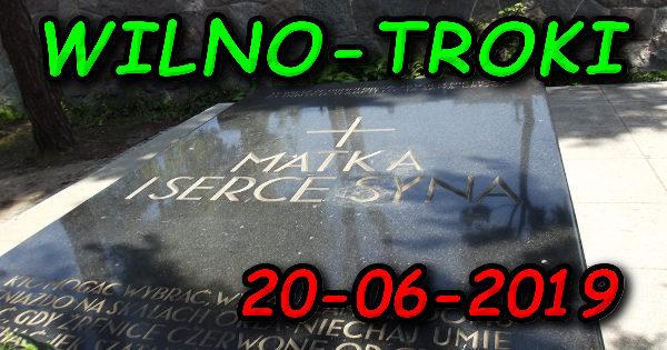 Wycieczka Wilno i Troki 20-06-2019 @ Augustów, Rynek Zygmunta Augusta 15