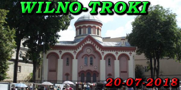 Wycieczka Wilno i Troki 20-07-2018 @ Augustów, Rynek Zygmunta Augusta 15
