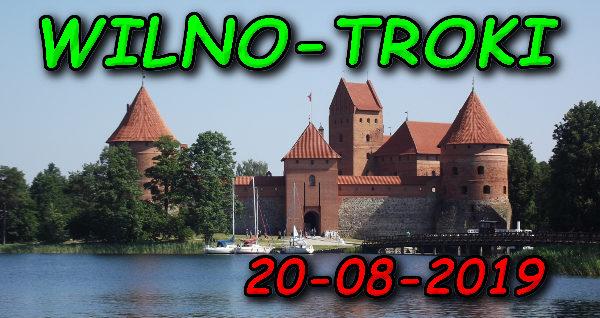 Wycieczka Wilno i Troki 20-08-2019 @ Augustów, Rynek Zygmunta Augusta 15