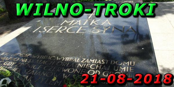 Wycieczka do Wilna i Trok 21-08-2018