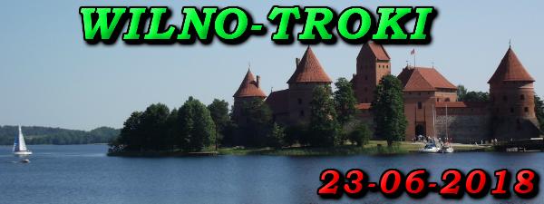 Wycieczka do Wilna i Trok 23-06-2017