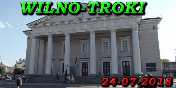 Wycieczka Wilno i Troki 24-07-2018 @ Augustów, Rynek Zygmunta Augusta 15