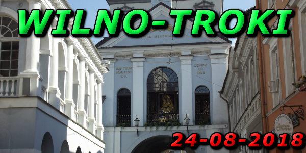 Wycieczka Wilno i Troki 24-08-2018 @ Augustów, Rynek Zygmunta Augusta 15