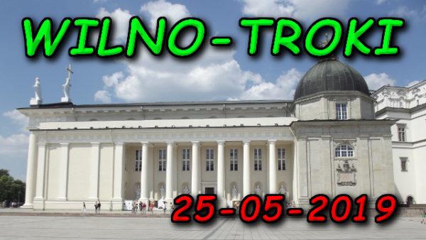Wycieczka Wilno i Troki 25-05-2019 @ Augustów, Rynek Zygmunta Augusta 15