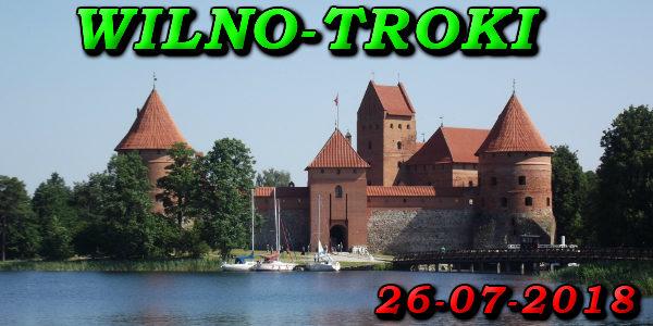 Wycieczka do Wilna i Trok 26-07-2018