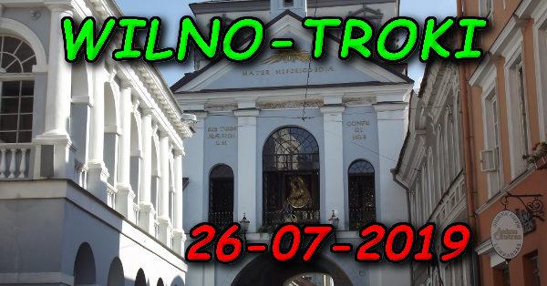 Wycieczka Wilno i Troki 26-07-2019 @ Augustów, Rynek Zygmunta Augusta 15