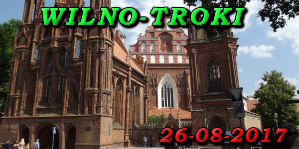 Wycieczka do Wilna i Trok 26-08-2017