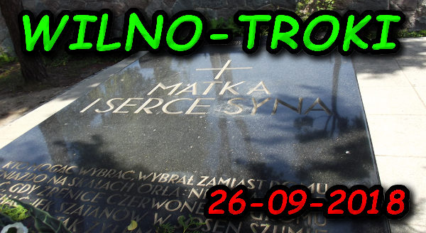 Wycieczka Wilno i Troki 26-09-2018 @ Augustów, Rynek Zygmunta Augusta 15