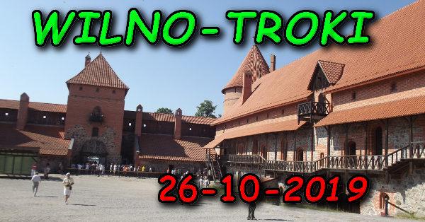 Wycieczka Wilno i Troki 26-10-2019 @ Augustów, Rynek Zygmunta Augusta 15