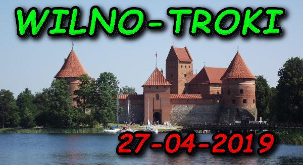 Wycieczka Wilno i Troki 27-04-2019 @ Augustów, Rynek Zygmunta Augusta 15