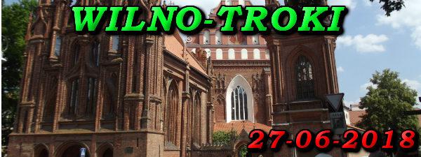 Wycieczka Wilno i Troki 27-06-2018 @ Augustów, Rynek Zygmunta Augusta 15