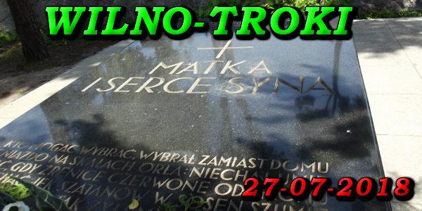 Wycieczka Wilno i Troki 27-07-2018 @ Augustów, Rynek Zygmunta Augusta 15