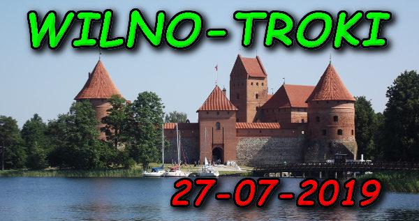 Wycieczka Wilno i Troki 27-07-2019 @ Augustów, Rynek Zygmunta Augusta 15