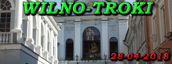 Wycieczka Wilno i Troki 28-04-2018 @ Augustów, Rynek Zygmunta Augusta 15