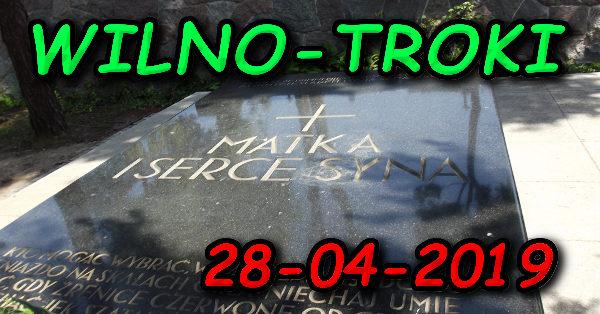 Wycieczka Wilno i Troki 28-04-2019 @ Augustów, Rynek Zygmunta Augusta 15