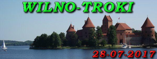 Wycieczka Wilno i Troki 28-07-2017 @ Augustów, Rynek Zygmunta Augusta 15