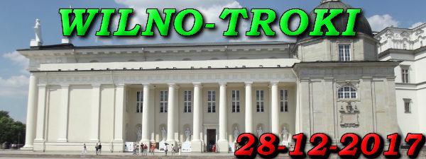 Wycieczka Wilno i Troki 28-12-2017 @ Augustów, Rynek Zygmunta Augusta 15