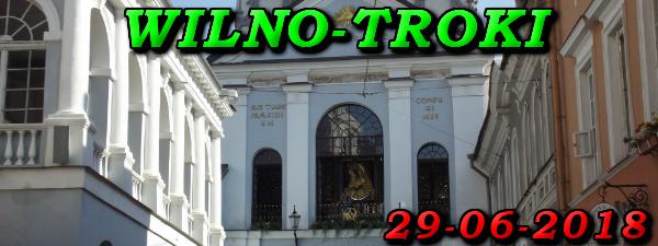 Wycieczka do Wilna i Trok 29-08-2018