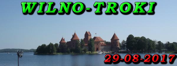 Wycieczka do Wilna i Trok 29-08-2017