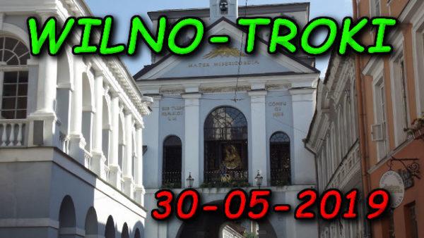 Wycieczka Wilno i Troki 30-05-2019 @ Augustów, Rynek Zygmunta Augusta 15