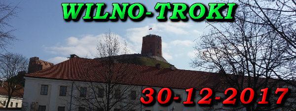 Wycieczka Wilno i Troki 30-12-2017 @ Augustów, Rynek Zygmunta Augusta 15