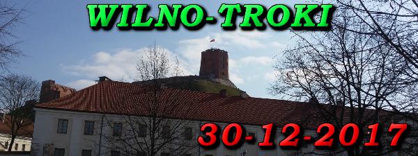 Wycieczka do Wilna i Trok 30-12-2017