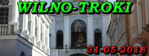 Wycieczka Wilno i Troki 31-05-2018 @ Augustów, Rynek Zygmunta Augusta 15