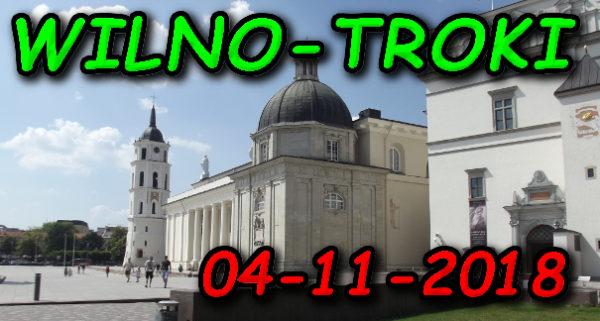 Wycieczka Wilno i Troki 04-11-2018 @ Augustów, Rynek Zygmunta Augusta 15