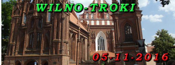 Wycieczka Wilno i Troki 05-10-2016