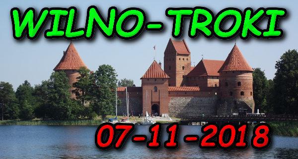 Wycieczka Wilno i Troki 07-11-2018 @ Augustów, Rynek Zygmunta Augusta 15