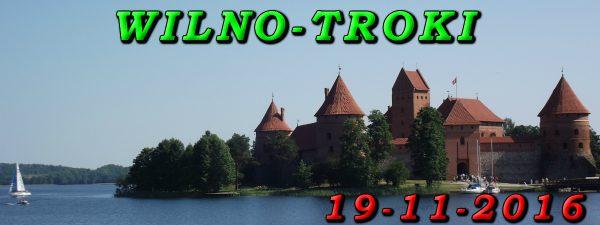 Wycieczka Wilno i Troki 19-11-2016