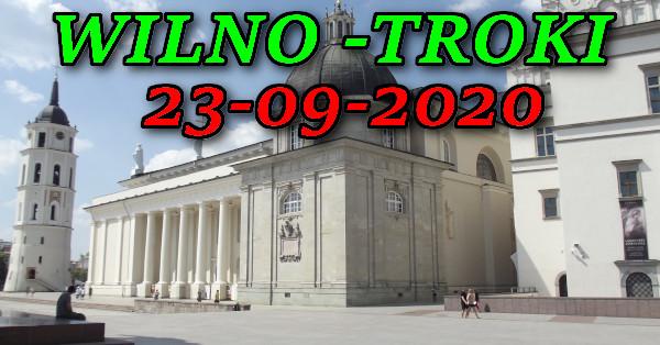 Wycieczka Wilno i Troki 23-09-2020 @ Augustów, Rynek Zygmunta Augusta 15