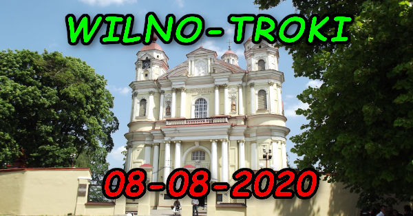 Wycieczka Wilno i Troki 08-08-2020 @ Augustów, Rynek Zygmunta Augusta 15