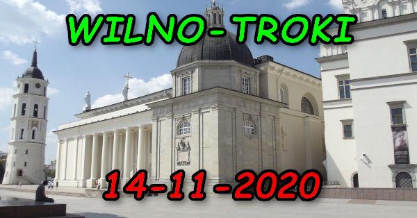 Wycieczka Wilno i Troki 14-11-2020 @ Augustów, Rynek Zygmunta Augusta 15