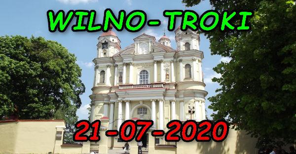Wycieczka Wilno i Troki 21-07-2020 @ Augustów, Rynek Zygmunta Augusta 15