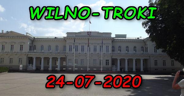 Wycieczka Wilno i Troki 24-07-2020 @ Augustów, Rynek Zygmunta Augusta 15