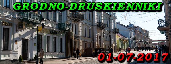 Wycieczka do Grodna i Druskiennik 01-07-2017