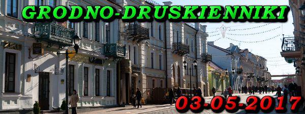 Wycieczka do Grodna i Druskiennik 03-05-2017