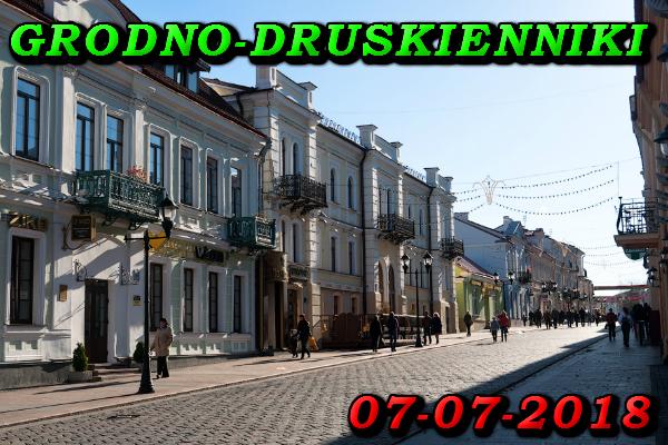 Wycieczka do Grodna i Druskiennik 07 Lipca 2018