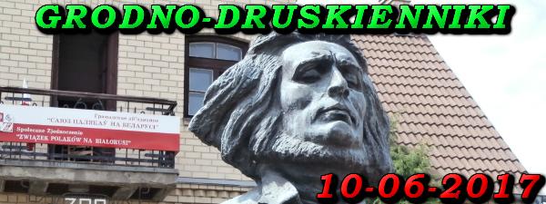 Wycieczka do Grodna i Druskiennik 10-06-2017