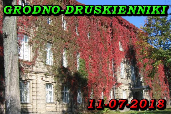 Wycieczka do Grodna i Druskiennik 11 Lipiec 2018