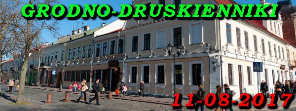 Wycieczka do Grodna i Druskiennik 11-08-2017