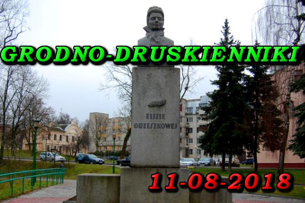 Pomnik Elizy Orzeszkowej w Grodnie, Wycieczka do Grodna i Druskiennik 11-08-2018
