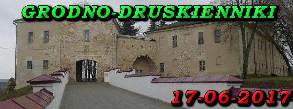 Wycieczka do Grodna i Druskiennik 17-06-2017