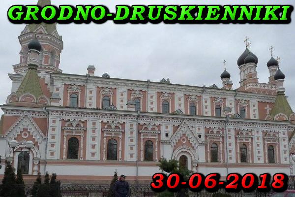 Wycieczka do Grodna i Duskiennik 30 Czerwiec 2018