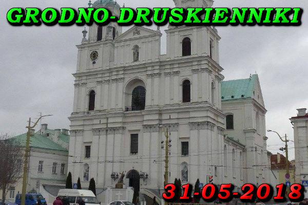 Wycieczka do Grodna i Druskiennik 31-05-2018 @ Augustów, Rynek Zygmunta Augusta 15