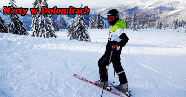 ferie narty Dolomity Włochy