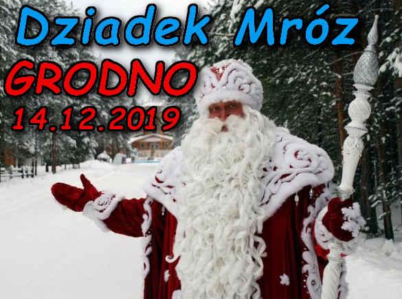 Dziadek Mróz w Grodnie 14-12-2019
