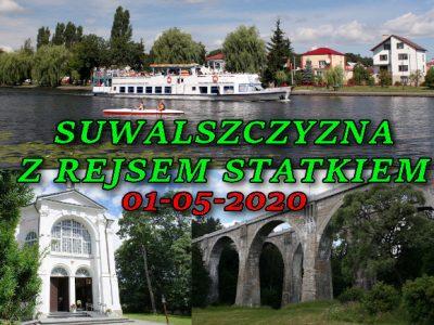 Wycieczka po Suwalszczyźnie z rejsem statkiem po Kanale Augustowskim 01.05.2020