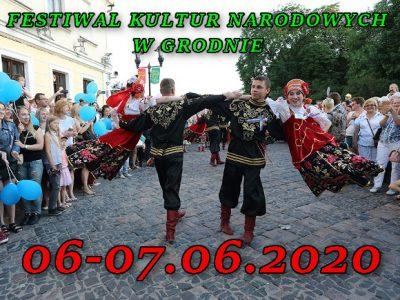 Festiwal Kultur Narodowych w Grodnie 06-07.06.2020